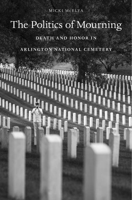Politics of Mourning, McElya
